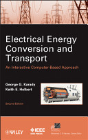 Electrical Energy Conversion and Transport
