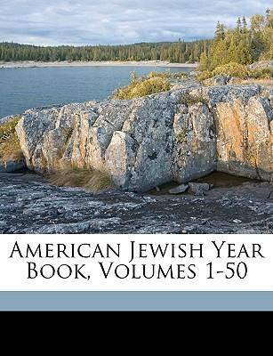 American Jewish Year Book, Volumes 1-50