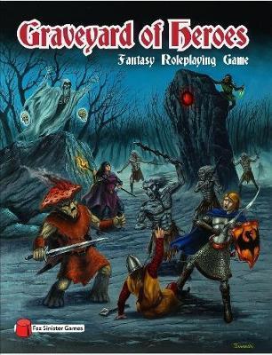 Graveyard of Heroes Fantasy Roleplaying Game