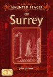 Haunted Places Surrey