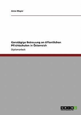 Ganztägige Betreuung an öffentlichen Pflichtschulen in Österreich