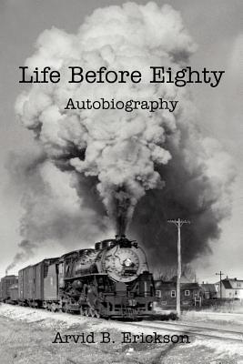 Life Before Eighty