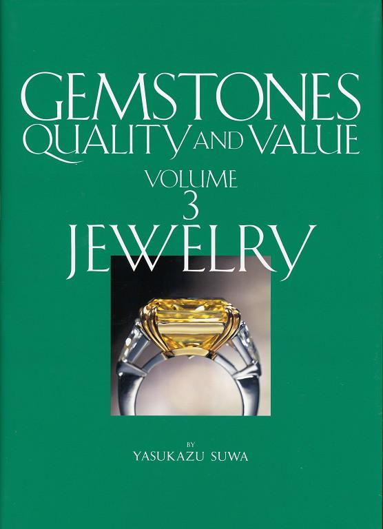 Gemstones: Quality and Value, Vol. 3
