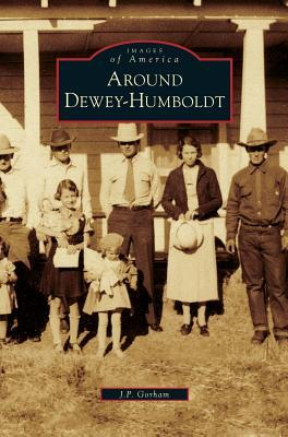 AROUND DEWEY-HUMBOLDT