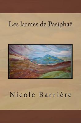 Les Larmes De Pasiphaë