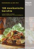 100 mexikanische Gerichte