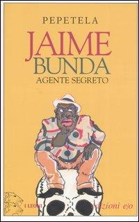 Jaime Bunda, agente segreto