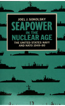 Sea Power in the Nuclear Age