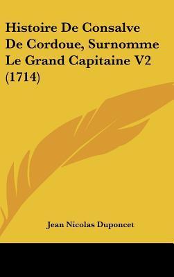 Histoire de Consalve de Cordoue, Surnomme Le Grand Capitaine V2 (1714)