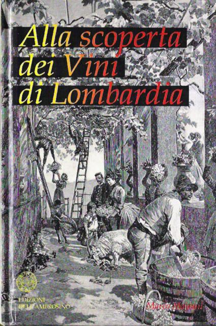 Alla scopera dei Vini di Lombardia