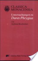 Untersuchungen zu Dares Phrygius