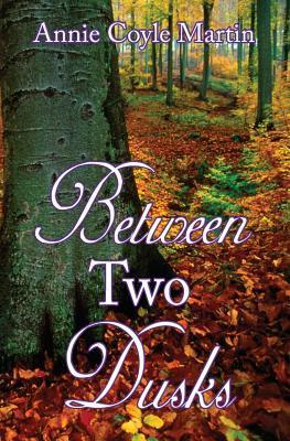 Between Two Dusks