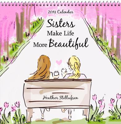 Sisters Make Life Mo...