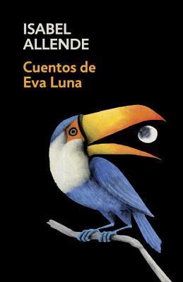 Cuentos de Eva Luna / Stories of Eva Luna