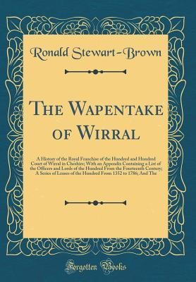The Wapentake of Wirral