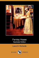 Fernley House (Illustrated Edition) (Dodo Press)