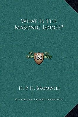 What Is the Masonic Lodge?
