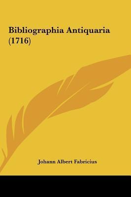 Bibliographia Antiquaria (1716)