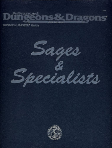 Sages and Specialist...