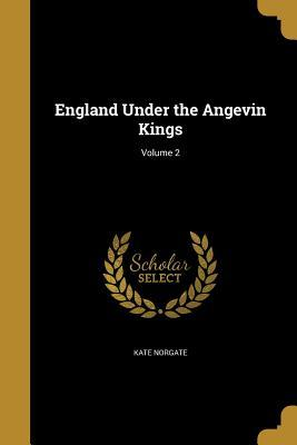 ENGLAND UNDER THE ANGEVIN KING