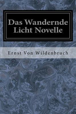 Das Wandernde Licht Novelle