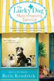 The Lucky Dog Matchm...