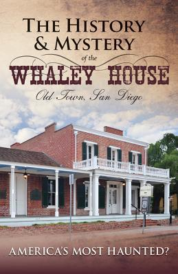 History and Mystery of the Whaley House
