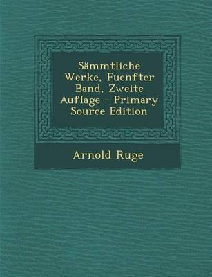 Sammtliche Werke, Fuenfter Band, Zweite Auflage