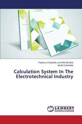 Calculation System in the Electrotechnical Industry