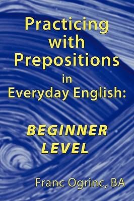 Practicing With Prepositions in Everyday English