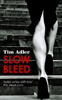 Slow Bleed - A Medical Thriller