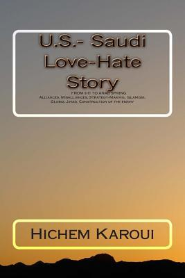 U.S.- Saudi Love-Hate Story