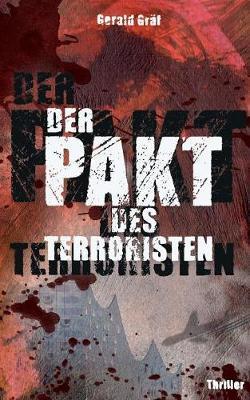 Der Pakt des Terroristen