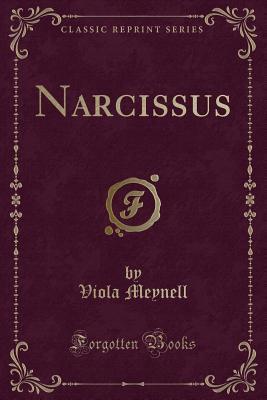 Narcissus (Classic Reprint)