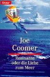 Rosinante oder die Liebe zum Meer.
