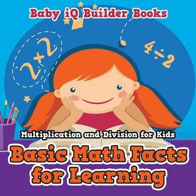 Basic Math Facts for Learning - Multiplication and Division for Kids