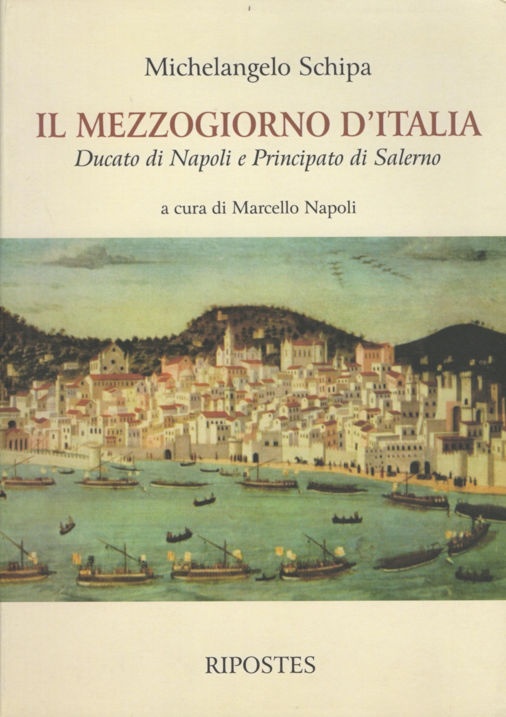 Il mezzogiorno d'Italia anteriormente alla monarchia