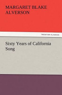 Sixty Years of California Song