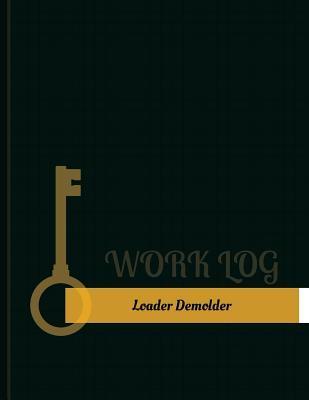 Loader Demolder Work...