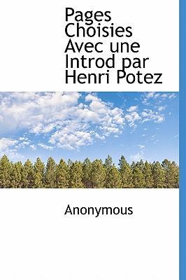 Pages Choisies Avec Une Introd Par Henri Potez
