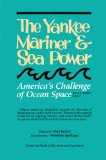The Yankee Mariner and Sea Power: Conference : Papers