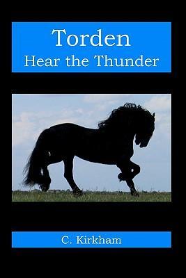 Torden, Hear the Thunder
