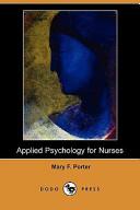 Applied Psychology for Nurses (Dodo Press)