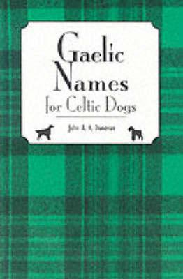 Gaelic Names for Celtic Dogs