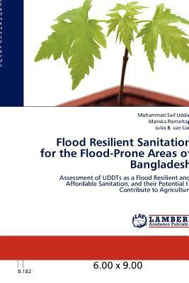 Flood Resilient Sanitation for the Flood-Prone Areas of Bangladesh