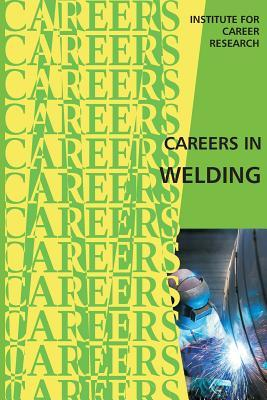 Careers in Welding