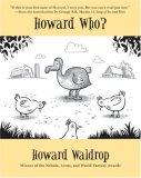 Howard Who?