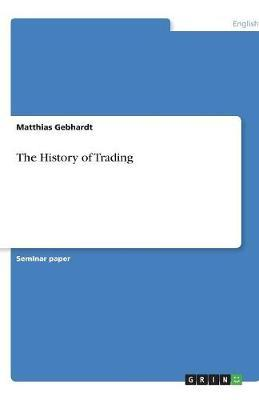 The History of Trading