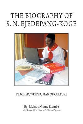 The Biography of S. N. Ejedepand-koge