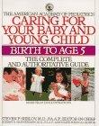 Caring for Your Baby and Young Children